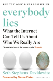 Image for Everybody lies  : what the Internet can tell us about who we really are