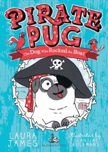 Image for Pirate Pug  : the dog who rocked the boat