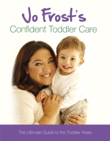Image for Jo Frost's confident toddler care