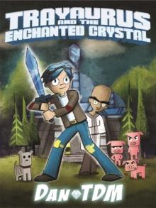 Image for Trayaurus and the enchanted crystal