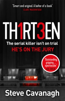 Image for Thirteen : The serial killer isn't on trial. He's on the jury