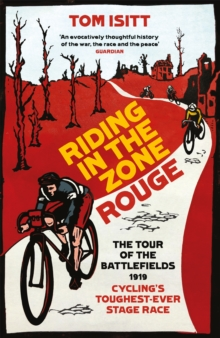 Image for Riding in the Zone Rouge  : the Tour of the Battlefields 1919