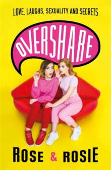 Image for Overshare  : love, laughs, sexuality and secrets