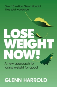 Image for Lose weight now!  : a new approach to losing weight