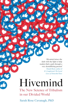 Image for Hivemind  : the new science of tribalism in our divided world