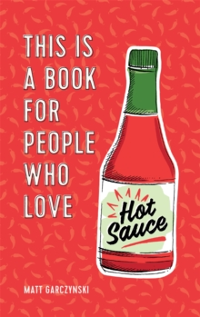 Image for This is a book for people who love hot sauce