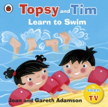Image for Topsy and Tim learn to swim.