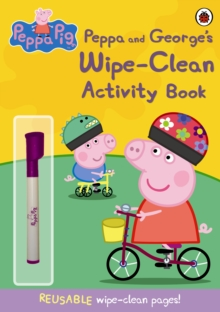Image for Peppa Pig: Peppa and George's Wipe-Clean Activity Book