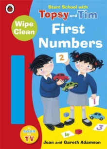 Image for Start School with Topsy and Tim: Wipe Clean First Numbers