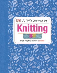 Image for A little course in ... knitting