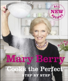 Image for Mary Berry cooks the perfect step by step