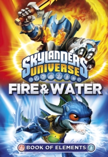Image for Fire & water  : book of elements