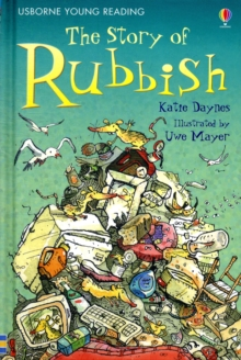 The story of rubbish - Daynes, Katie
