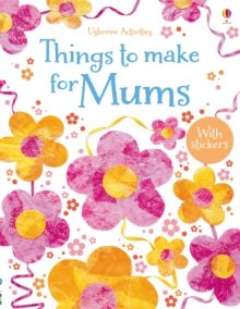 Image for Things to make for mums
