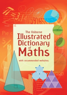 Image for The Usborne illustrated dictionary of maths