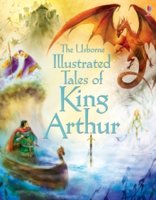 Image for Illustrated tales of King Arthur