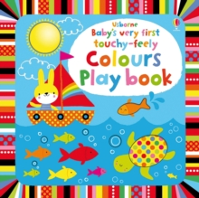 Image for Usborne baby's very first touchy-feely colours play book