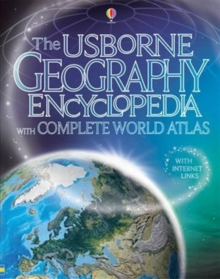 Image for The Usborne geography encyclopedia with complete world atlas