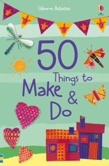 50 things to make & do