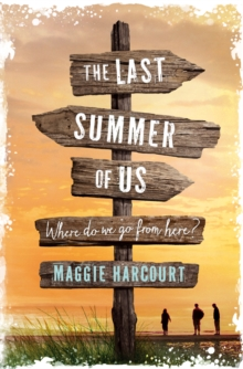 Image for The last summer of us  : where do we go from here?