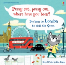 Image for Pussy cat, pussy cat, where have you been?  : I've been to London to visit the Queen