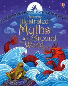 Image for Usborne illustrated myths from around the world