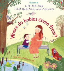 Image for Where do babies come from?  : with lots of flaps to lift