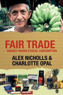 Image for Fair Trade  : market-driven ethical consumption