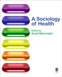 Image for A sociology of health