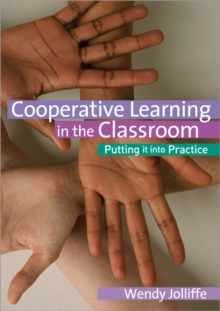 Image for Cooperative learning in the classroom  : putting it into practice