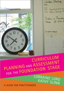 Image for Curriculum planning and assessment for the foundation stage  : a guide for practitioners