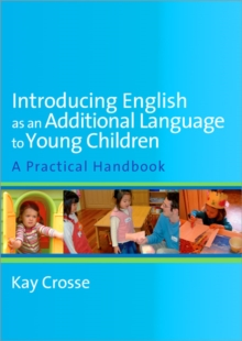 Image for Introducing English as an additional language to young children  : a practical handbook