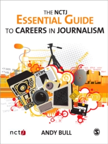 Image for The NCTJ essential guide to careers in journalism