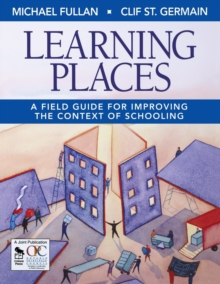 Image for Learning places  : a field guide for improving the context of schooling