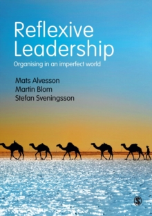 Image for Reflexive leadership  : organizing in an imperfect world