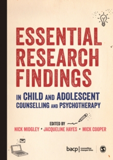 Image for Essential research findings in child and adolescent counselling and psychotherapy