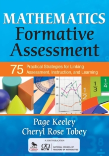Image for Mathematics formative assessment  : 75 practical strategies for linking assessment, instruction, and learning