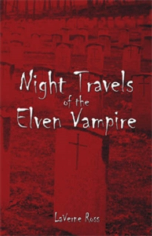 Image for Night Travels of the Elven Vampire