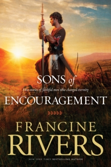 Image for Sons of Encouragement : Five Stories of Faithful Men Who Changed Eternity