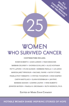 25 Women Who Survived Cancer: Notable Women Share Inspiring Stories of Hope - Breast Cancer Awareness