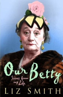 Image for Our Betty  : scenes from my life