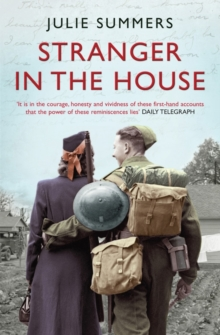 Image for Stranger in the house  : women's stories of men returning from the Second World War