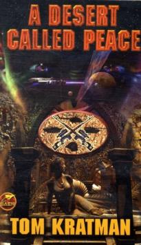 A Desert Called Peace (Baen Science Fiction)