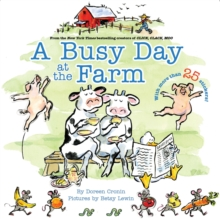A Busy Day at the Farm (A Click Clack Book)