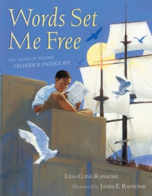 Image for Words set me free  : the story of young Frederick Douglass