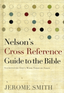 Image for Nelson's Cross-Reference Guide to the Bible : Illuminating God's Word Verse-By-Verse