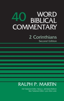 2 Corinthians, Volume 40: Second Edition (Word Biblical Commentary)