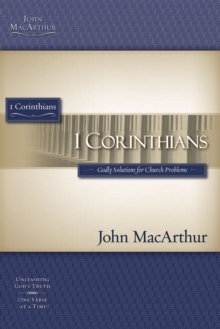 Image for 1 Corinthians : Godly Solutions for Church Problems