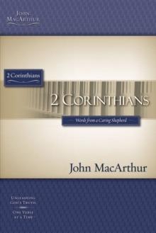 2 Corinthians Words from a Caring Shepherd (Macarthur Bible Studies)