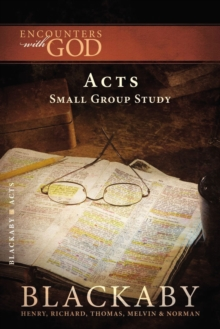 Image for Acts : A Blackaby Bible Study Series
